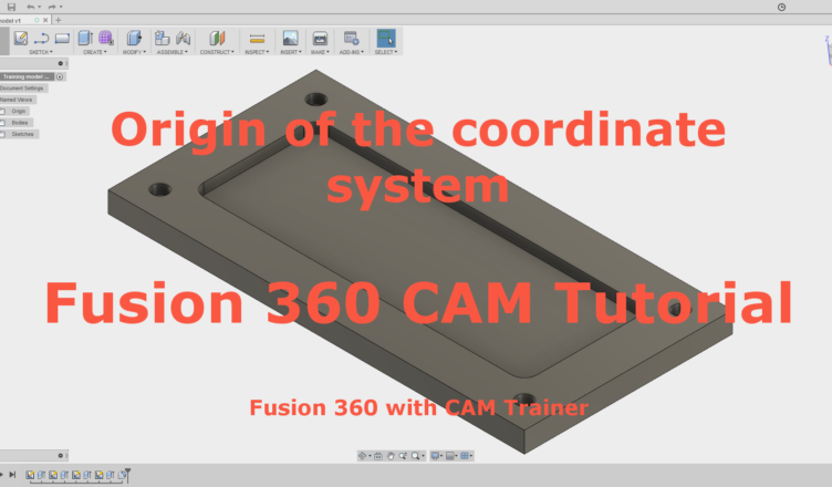 Fusion 360 CAM Tutorial - Let's Start!