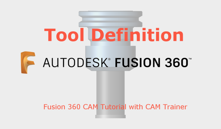Fusion 360 Tool Definition