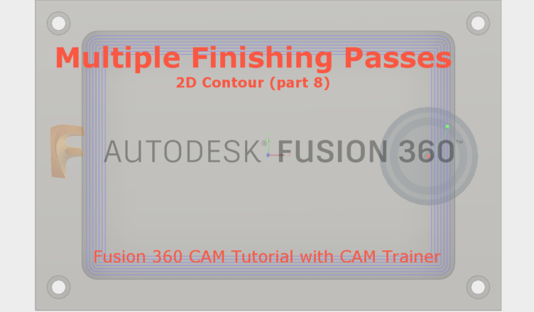 multiple finishing passes fusion 360
