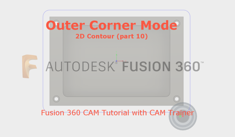 Outer Corner Mode - Fusion 360 CAM Tutorial