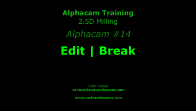 alphacam break