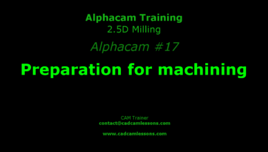 preparation for machining alphacam